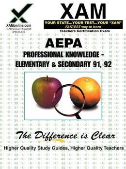 AEPA Professional Knowledge - Elementary & Secondary 91, 92