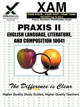 PRAXIS English Language, Literature, and Composition 10041