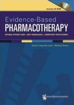 Evidence-Based Pharmacotherapy: Optimal Patient Care + Best Knowledge+Competent Practitioner