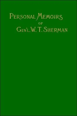 Memoirs Of Gen. W. T. Sherman
