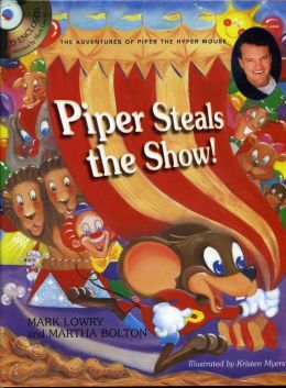 Piper Steal the Show! with CD (Audio)