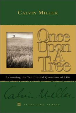 Once upon a Tree: Answering the Ten Crucial Questions of Life