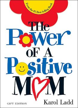 The Power of a Positive Mom: The Gift Edition