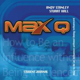 Max Q Student Journal: Student Journal - How to Be Influential Without Being Influenced
