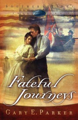 Fateful Journeys