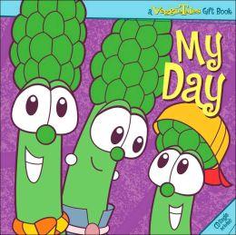 VeggieTales My Day