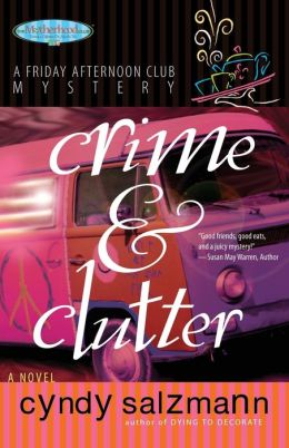 Crime & Clutter (Friday Afternoon Club Mystery Series)