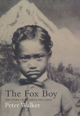 Fox Boy: The Story of an Abducted Child