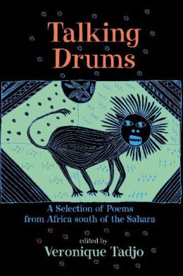 Talking Drums: A Selection of Poems from Africa south of the Sahara