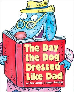 Day the Dog Dressed like Dad