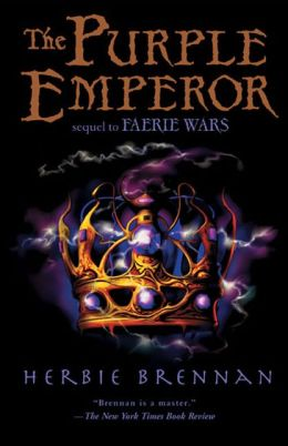 The Purple Emperor (The Faerie Wars Chronicles Series #2)