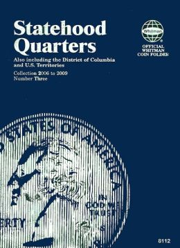 Statehood Quarters: 2006 to 2009: Number 3