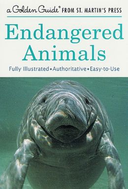 Endangered Animals: A Golden Guide from St. Martin's Press