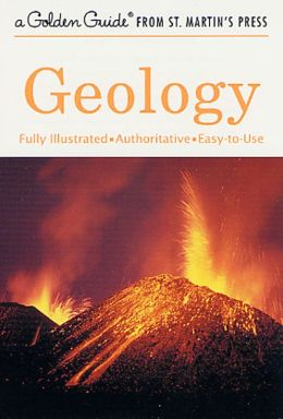 Geology: Fully Illustrated Authoritative Easy to Use