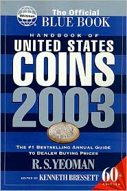 Handbook of United States Coins 2003: The Official Blue Book