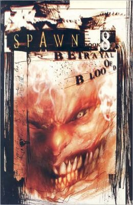 Spawn, Volume 8: Betrayal of Blood