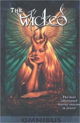 Wicked, Volume 1: Omnibus