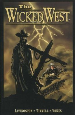The Wicked West, Volume 1