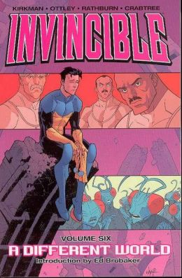 Invincible, Volume 6: A Different World