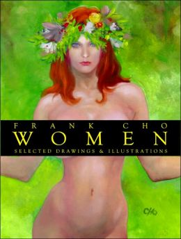 Frank Cho Women: Selected Drawings and Illustrations