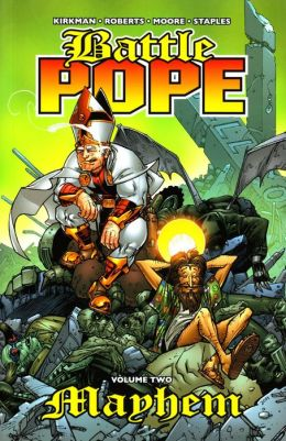 Battle Pope, Volume 2: Mayhem