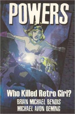 Powers, Volume 1: Who Killed Retro Girl?