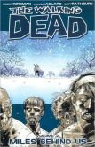Book Cover Image. Title: The Walking Dead, Volume 2:  Miles Behind Us, Author: Robert Kirkman