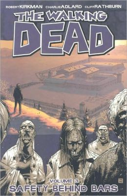 The Walking Dead, Volume 3: Safety Behind Bars