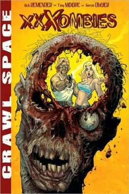 Crawl Space, Volume 1: XXXombies