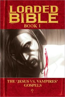 Loaded Bible, Book 1