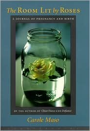 Room Literature by Roses: A Journal of Pregnancy and Birth