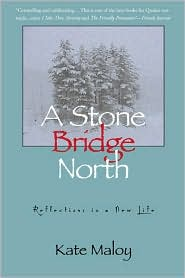 A Stone Bridge North: Reflections In a New Life