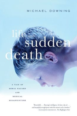 Life with Sudden Death: A Tale of Moral Hazard and Medical Misadventure