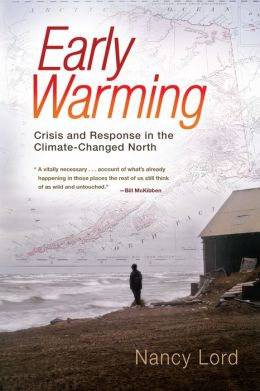 Early Warming: Crisis and Response in the Climate-Changed North