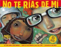 No Te Rias De Mi (Don't Laugh At Me)