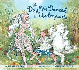 Day We Danced in Underpants