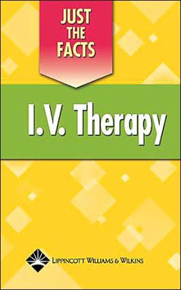 Just the Facts: IV Therapy