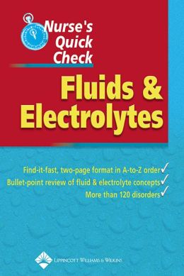 Nurse's Quick Check: Fluids and Electrolytes