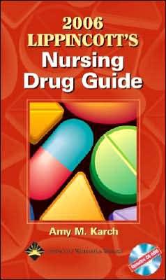 2006 Lippincott's Nursing Drug Guide