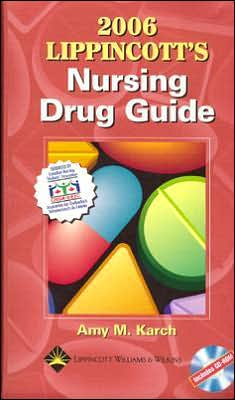 2006 Lippincott's Nursing Drug Guide