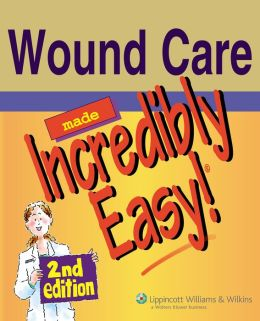 Wound Care Made Incredibly Easy!