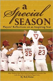 A Special Season: Players Journal of the 2002 Cardinals