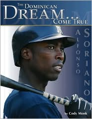 Alfonso Soriano: The Dominican Dream Come True
