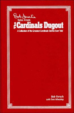 Bob Forsch's Tales from the Cardinals Dugout