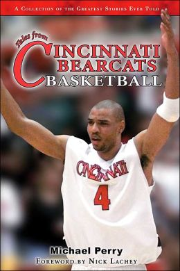 Tales from the Cincinnati Bearcats Basketball