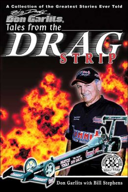 Big Daddy Don Garlits's Tales from the Drag Strip