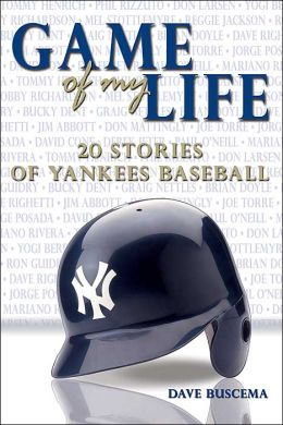 Game of My Life: 20 Stories of Yankees Baseball