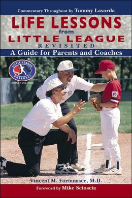 Life Lessons from Little League Revisited