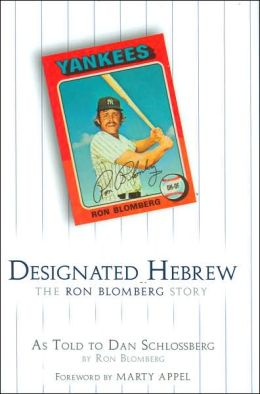 Designated Hebrew: The Ron Blomberg Story