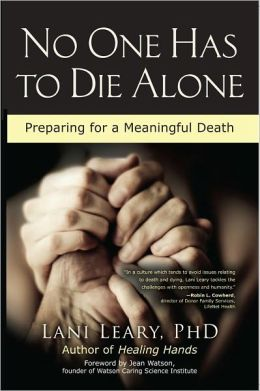 No One Has to Die Alone: Preparing for a Meaningful Death